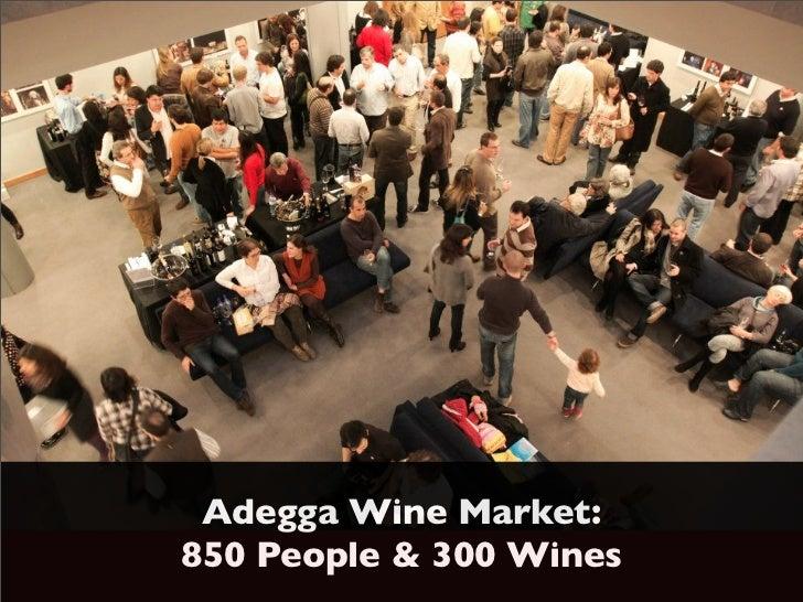 Adegga Wine Market:850 People & 300 Wines