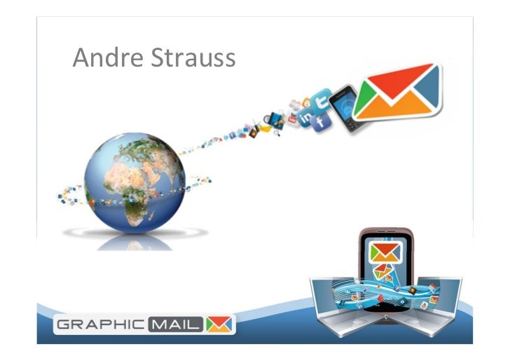 Andre Strauss                Email Marketing                 Andre Strauss