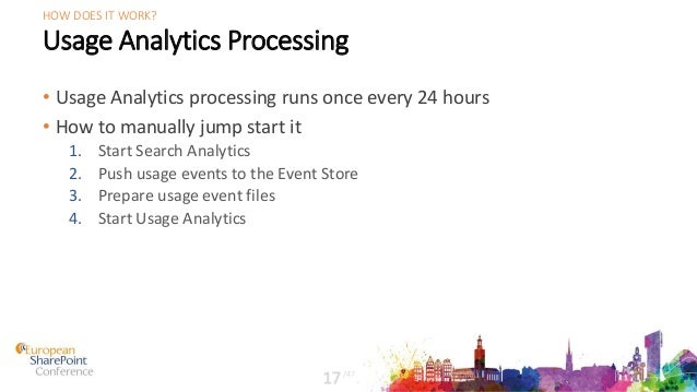 Usage Analytics Processing • Usage Analytics processing runs once every 24 hours • How to manually jump start it 1. Start ...