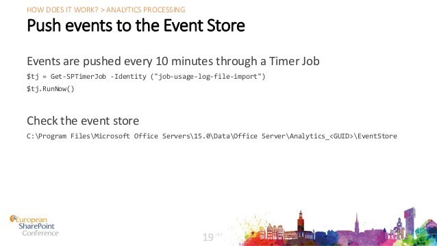 """Push events to the Event Store Events are pushed every 10 minutes through a Timer Job $tj = Get-SPTimerJob -Identity (""""job..."""