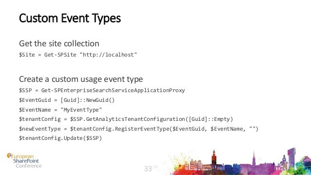 """Custom Event Types Get the site collection $Site = Get-SPSite """"http://localhost"""" Create a custom usage event type $SSP = G..."""