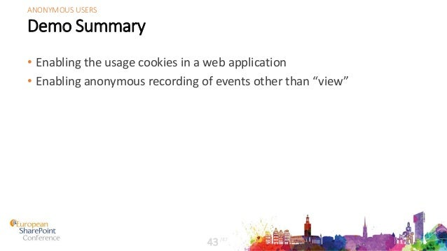 """Demo Summary • Enabling the usage cookies in a web application • Enabling anonymous recording of events other than """"view"""" ..."""