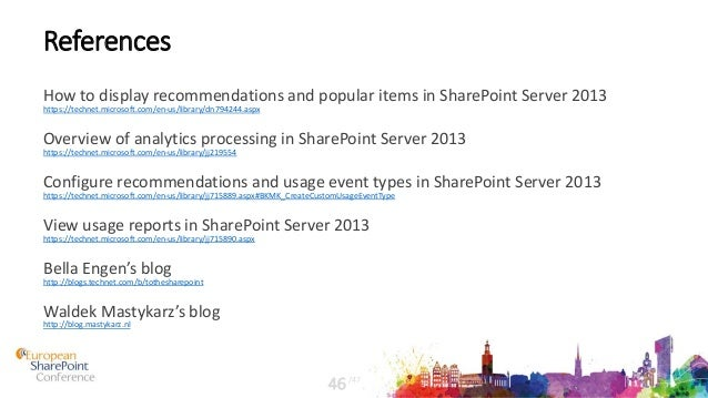 References How to display recommendations and popular items in SharePoint Server 2013 https://technet.microsoft.com/en-us/...