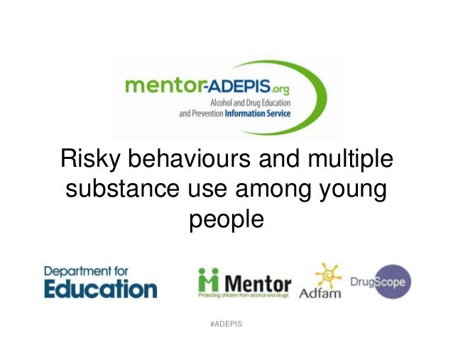 Risky behaviours and multiple substance use among young people  #ADEPIS