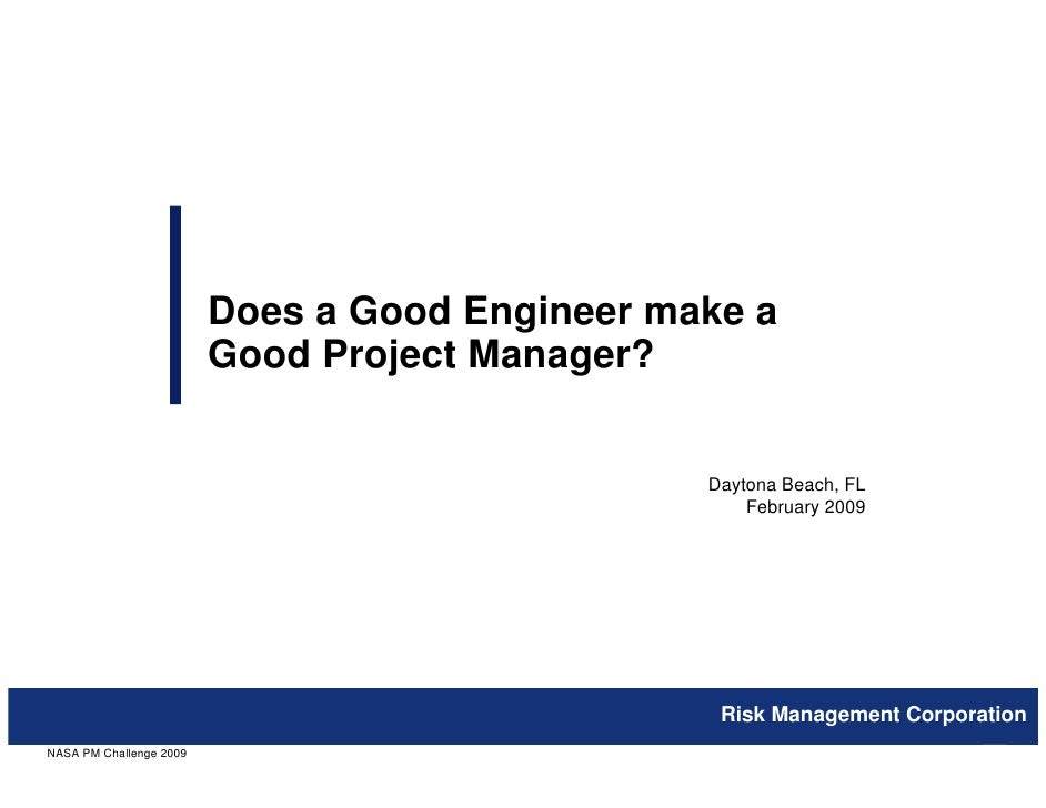 Does a Good Engineer make a                         Good Project Manager?                                                D...