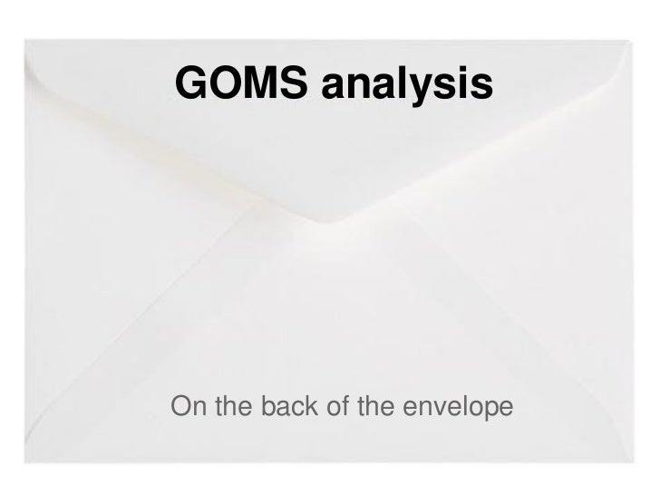 GOMS analysisOn the back of the envelope