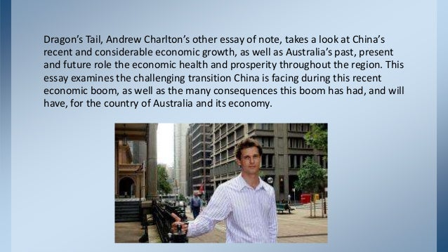 andrew charlton quarterly essay review Looking for andrew charlton  peekyou's people search has 112 people named andrew charlton and you can find info, photos, links, family members and more.