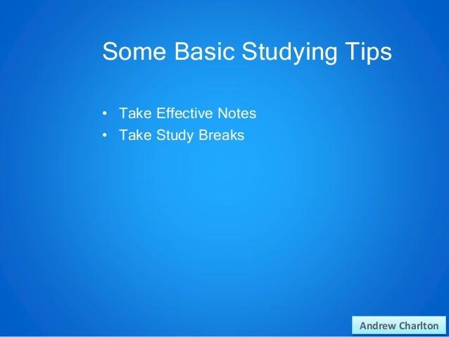 Andrew Charlton: Study Tips Slide 3