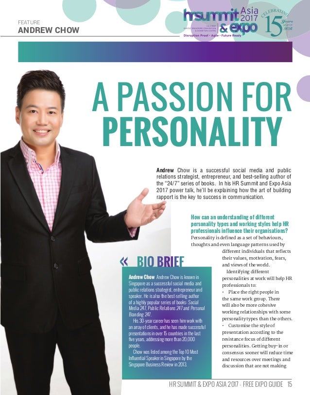 15HR SUMMIT & EXPO ASIA 2017 - FREE EXPO GUIDE ANDREW CHOW FEATURE How can an understanding of different personality types...