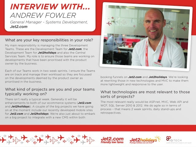 INTERVIEW: ANDREW FOWLER GENERAL MANAGER, SYSTEMS DEVELOPMENT JET2.COM ---------------------------------------------------...