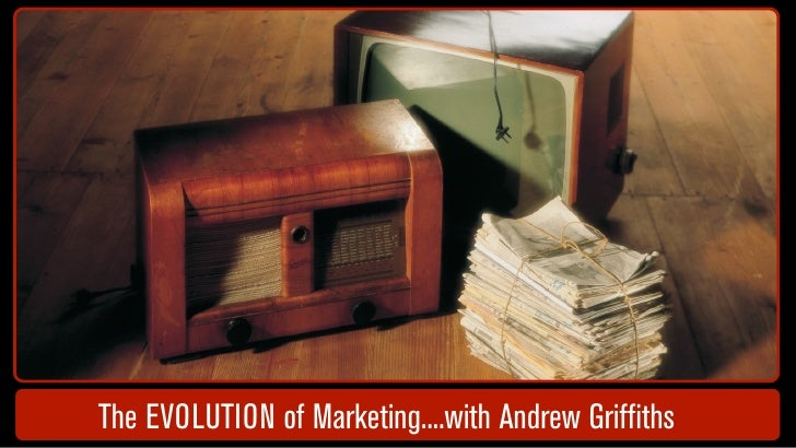 The EVOLUTION of Marketing....with Andrew Griffiths