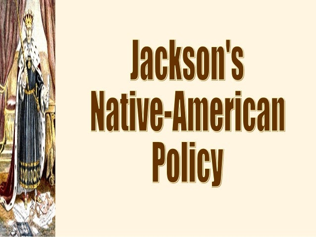 """  Indian Removal  Jackson's Goal?     1830: Indian Removal Act     """"domestic dependent nation""""  Worcester v. GA (1832..."""