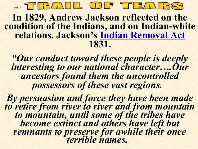 What were Andrew Jackson's Indian policies like during his presidency?