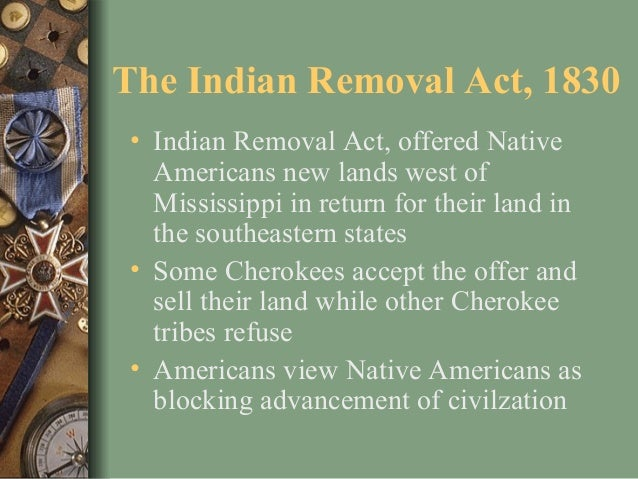 Indian Removal Act Andrew Jackson andrew jackson and indian removal