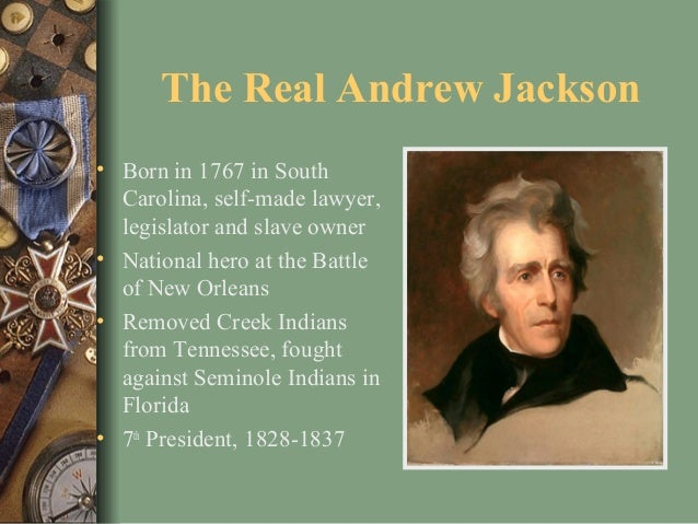 andrew jackson hero of th common man Andrew jackson was the seventh president of the united states the youngest son of andrew and elizabeth hutchinson jackson many still considered him a hero and the spokesman of the common man.