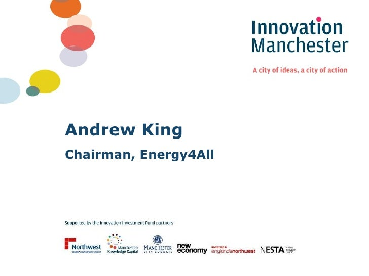Andrew King  Chairman, Energy4All