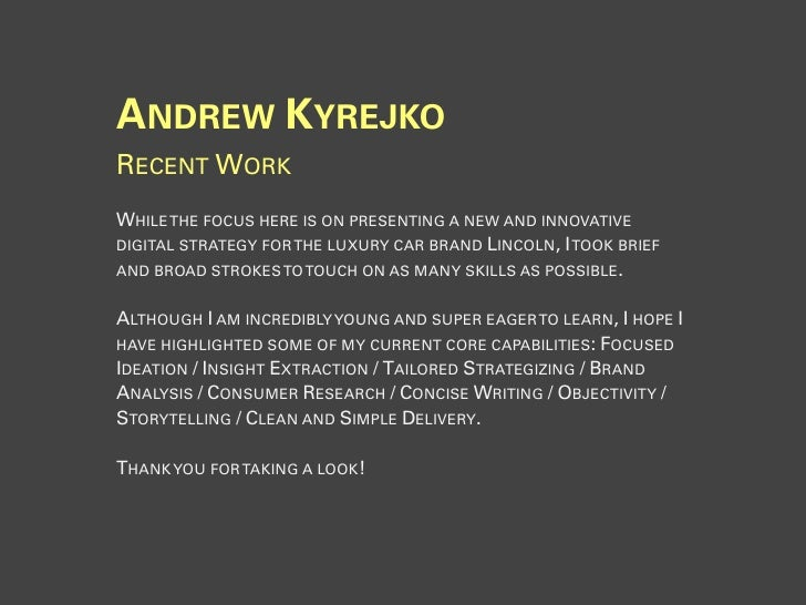 ANDREW KYREJKO RECENT WORK WHILE THE FOCUS HERE IS ON PRESENTING A NEW AND INNOVATIVE DIGITAL STRATEGY FOR THE LUXURY CAR ...