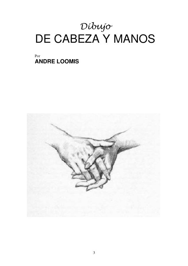 Andrew loomis dibujo de cabeza y manos (español)
