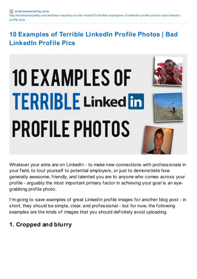 andrewmacart hy.comhttp://andrewmacarthy.com/andrew-macarthy-social-media/10-terrible-examples-of-linkedin-profile-photos-...