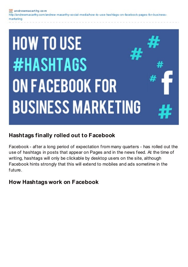 andrewmacart hy.comhttp://andrewmacarthy.com/andrew-macarthy-social-media/how-to-use-hashtags-on-facebook-pages-for-busine...