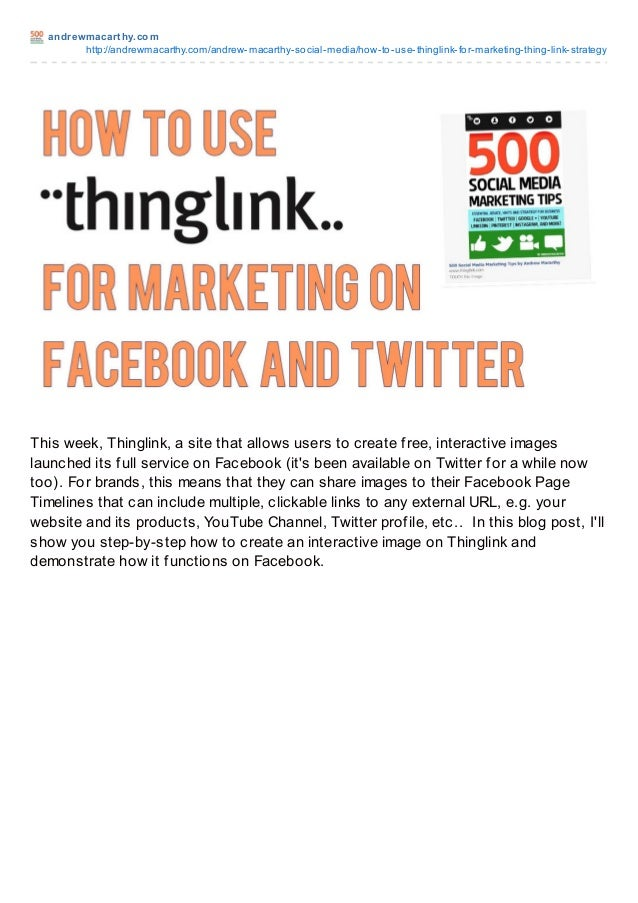 andrewmacart hy.comhttp://andrewmacarthy.com/andrew-macarthy-social-media/how-to-use-thinglink-for-marketing-thing-link-st...