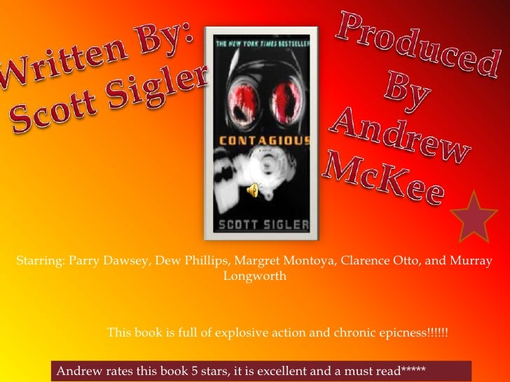 Produced By<br /> Andrew McKee<br />Written By: <br />Scott Sigler<br />Starring: Parry Dawsey, Dew Phillips, Margret Mont...