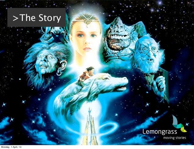 >The StoryMonday, 1 April, 13