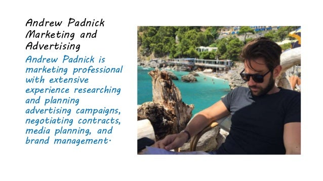 Andrew Padnick Marketing and Advertising Andrew Padnick is marketing professional with extensive experience researching an...