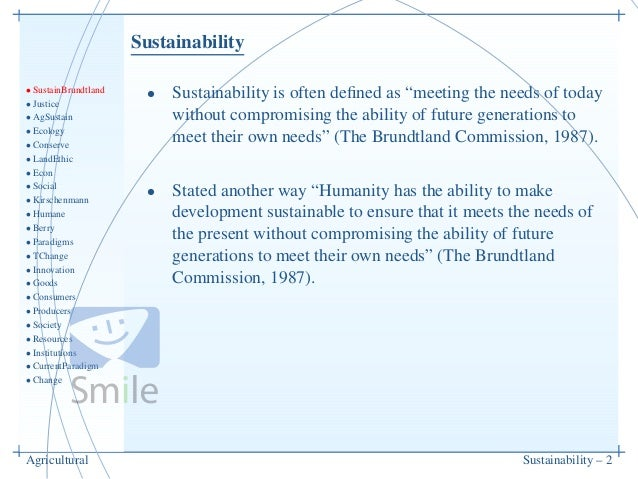 Sustainability• SustainBrundtland• Justice• AgSustain• Ecology• Conserve• LandEthic• Econ• Social• Kirschenmann• Humane• B...