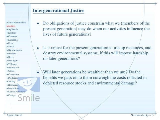 Intergenerational Justice• SustainBrundtland• Justice• AgSustain• Ecology• Conserve• LandEthic• Econ• Social• Kirschenmann...