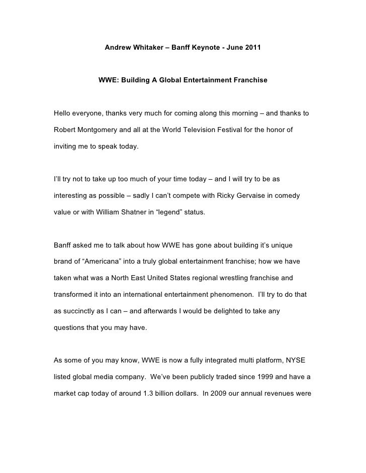 Andrew Whitaker – Banff Keynote - June 2011                   WWE: Building A Global Entertainment Franchise    Hello ever...