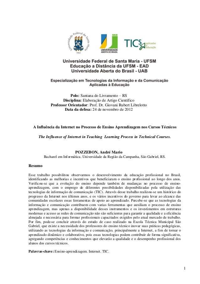 1Polo: Santana do Livramento – RSDisciplina: Elaboração de Artigo CientíficoProfessor Orientador: Prof. Dr. Giovani Rubert...