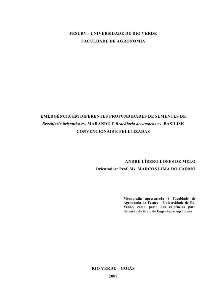 FESURV - UNIVERSIDADE DE RIO VERDE                   FACULDADE DE AGRONOMIA     EMERGÊNCIA EM DIFERENTES PROFUNDIDADES DE ...
