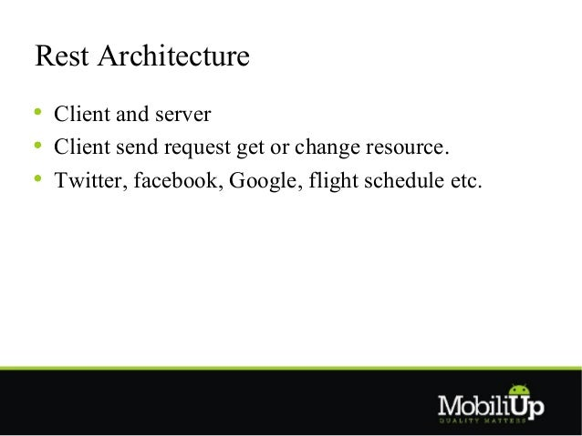 Androd rest client architecture Slide 3
