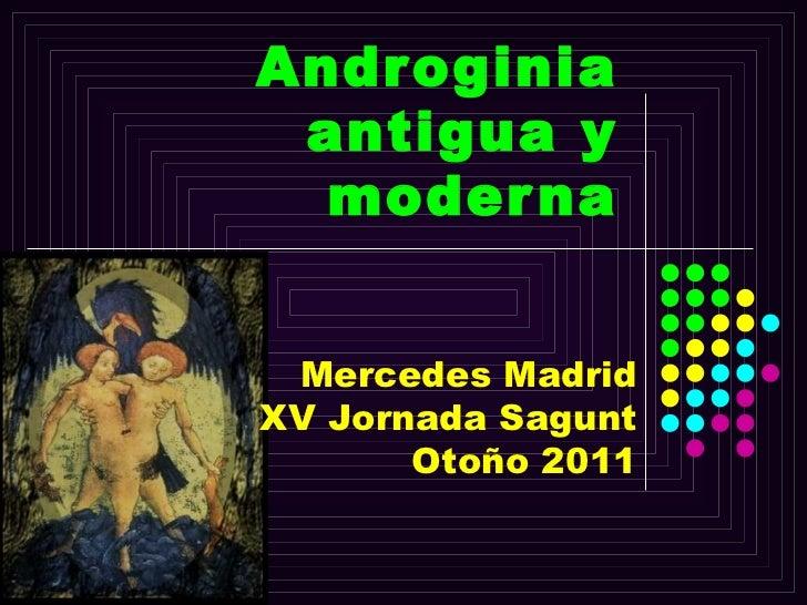 Androginia antigua y moderna Mercedes Madrid XV Jornada Sagunt Otoño 2011