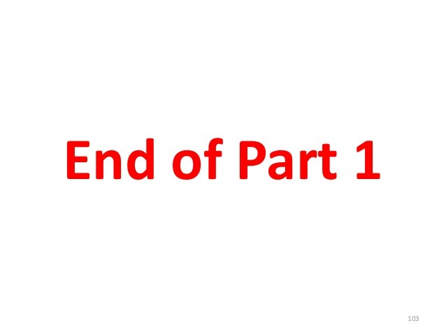 End of Part 1 103