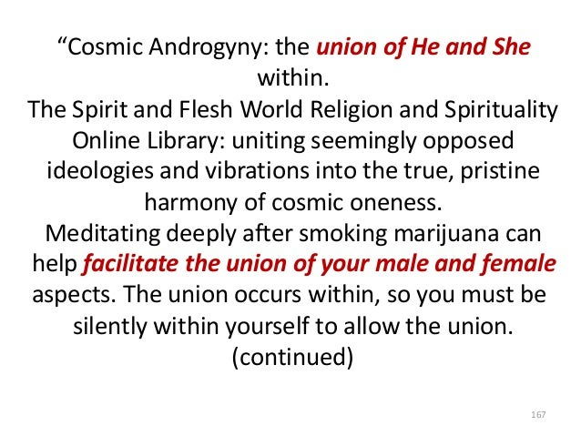 """""""Cosmic Androgyny: the union of He and She within. The Spirit and Flesh World Religion and Spirituality Online Library: un..."""