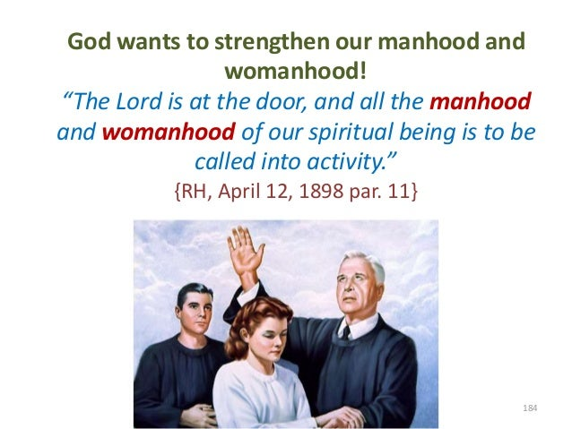 """God wants to strengthen our manhood and womanhood! """"The Lord is at the door, and all the manhood and womanhood of our spir..."""