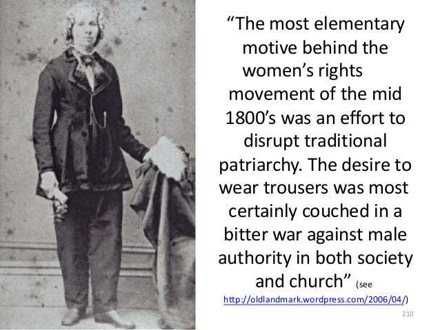 """""""The most elementary motive behind the women's rights movement of the mid 1800's was an effort to disrupt traditional patr..."""