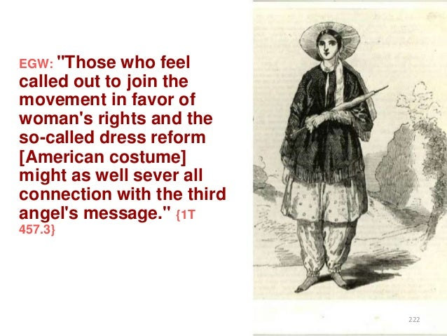 """EGW: """"Those  who feel called out to join the movement in favor of woman's rights and the so-called dress reform [American ..."""