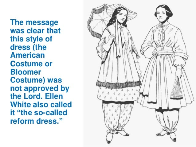 The message was clear that this style of dress (the American Costume or Bloomer Costume) was not approved by the Lord. Ell...