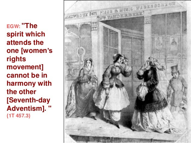 """EGW: """"The  spirit which attends the one [women""""s rights movement] cannot be in harmony with the other [Seventh-day Adventi..."""