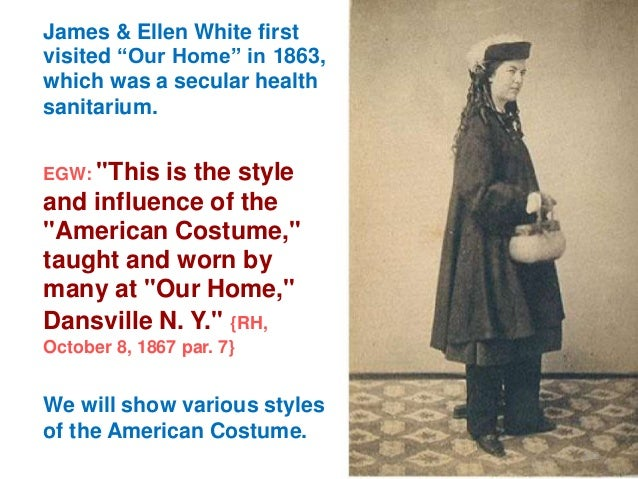 """James & Ellen White first visited """"Our Home"""" in 1863, which was a secular health sanitarium. EGW: """"This  is the style and ..."""