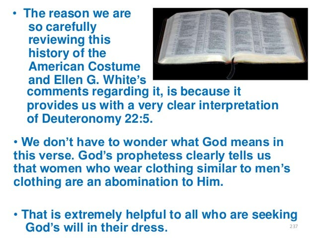"""• The reason we are so carefully reviewing this history of the American Costume and Ellen G. White""""s comments regarding it..."""