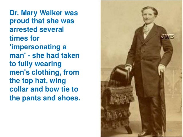 """Dr. Mary Walker was proud that she was arrested several times for """"impersonating a man' - she had taken to fully wearing m..."""