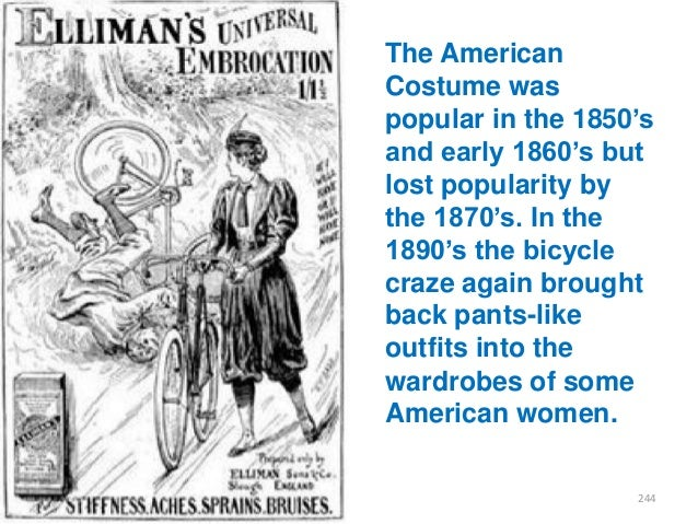 """The American Costume was popular in the 1850""""s and early 1860""""s but lost popularity by the 1870""""s. In the 1890""""s the bicyc..."""