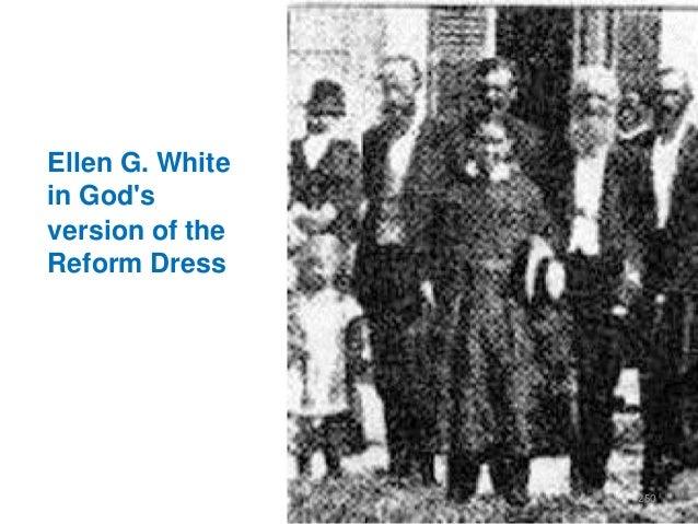 Ellen G. White in God's version of the Reform Dress  250