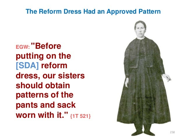 """The Reform Dress Had an Approved Pattern  EGW: """"Before  putting on the [SDA] reform dress, our sisters should obtain patte..."""