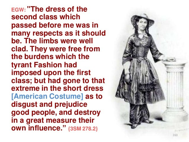 """EGW: """"The  dress of the second class which passed before me was in many respects as it should be. The limbs were well clad..."""