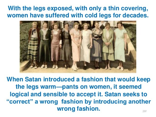 With the legs exposed, with only a thin covering, women have suffered with cold legs for decades.  When Satan introduced a...